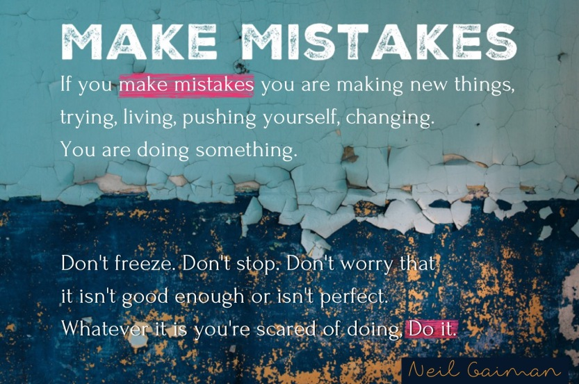 Make Mistakes by Neil Gaiman | untovilordo
